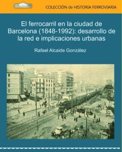 El-Ferrocarril-en-la-Ciudad-de-Barcelona