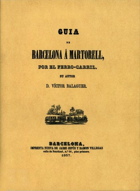 Guia de Barcelona a Martorell por el Ferro-carril